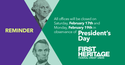Reminder: All offices will be closed on Saturday, February 17th and Monday, February 19th in observance of President's Day.