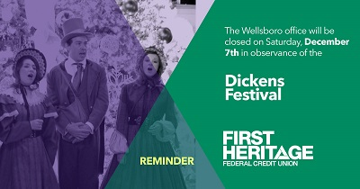 Reminder: The Wellsboro office will be closed on December 7th in observance of the Dickens Festival.
